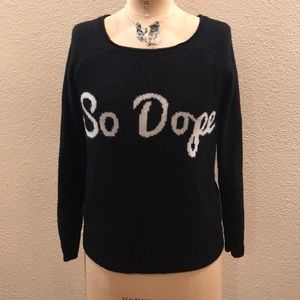 """Rebellious One """"So Dope"""" Graphic Sweater S"""